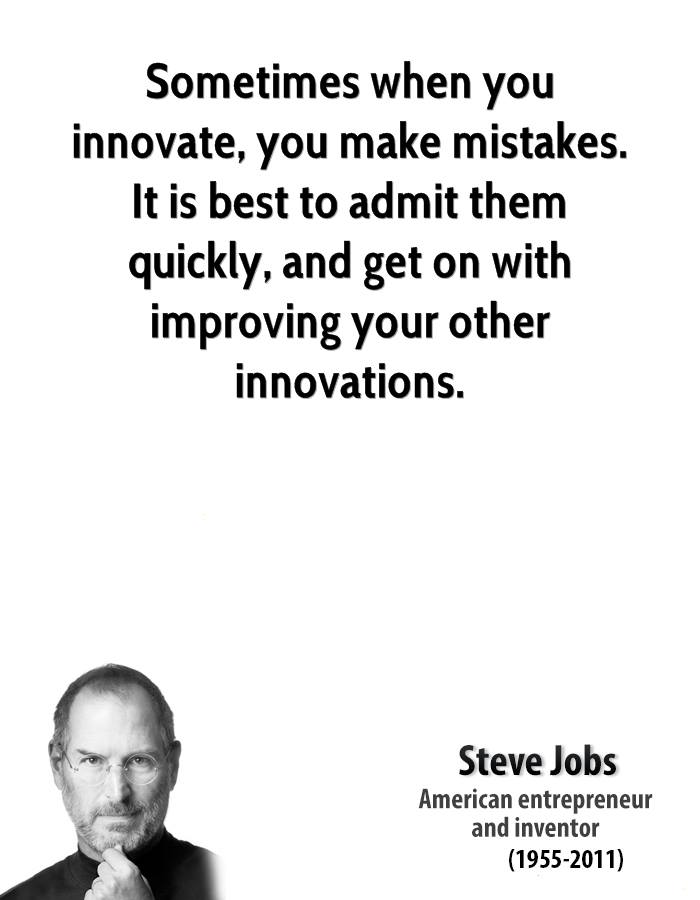 steve-jobs-businessman-quote-sometimes-when-you-innovate-you-make-mistakes-it-is-best