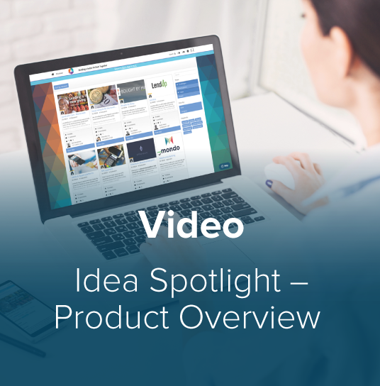 Idea Spotlight Video
