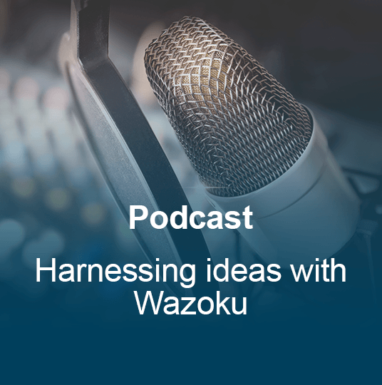 Harnessing Ideas with Wazoku Thumbnail