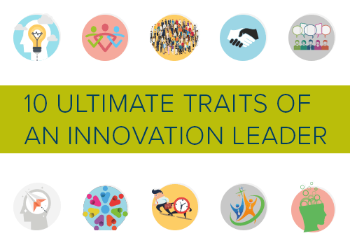10-Ultimate-Traits-of-an-Innovation-Leader_WEBSITE-THUMBNAIL500X350