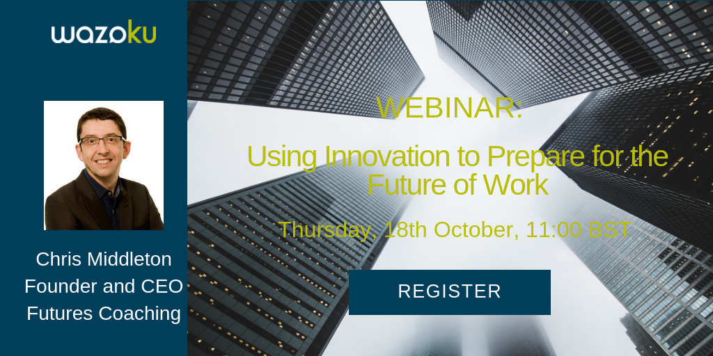USING INNOVATION TO PREPARE FOR THE FUTURE OF WORK_Thumbnail