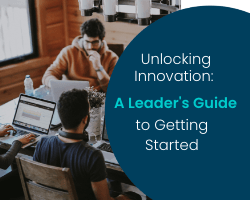Thumbnail_unlocking innovation a leaders guide