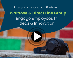 Thumbnail_EDI podcast How Waitrose & Direct Line Group engage employees in ideas and innovation