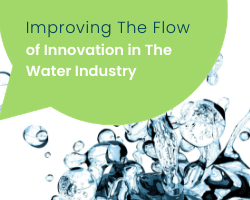 Thumbnail_Unlocking the Flow of Innovation In the Water Industry